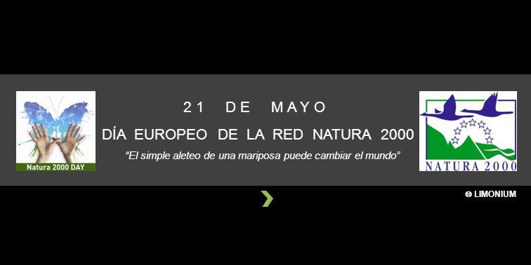 2 1 D E M A Y O DÍA EUROPEO DE LA RED NATURA 2000 El simple aleteo de una mariposa puede cambiar el mundo LIMONIUM