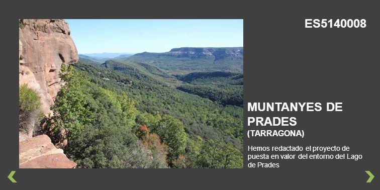 Hemos redactado el proyecto de puesta en valor del entorno del Lago de Prades MUNTANYES DE PRADES (TARRAGONA) ES5140008