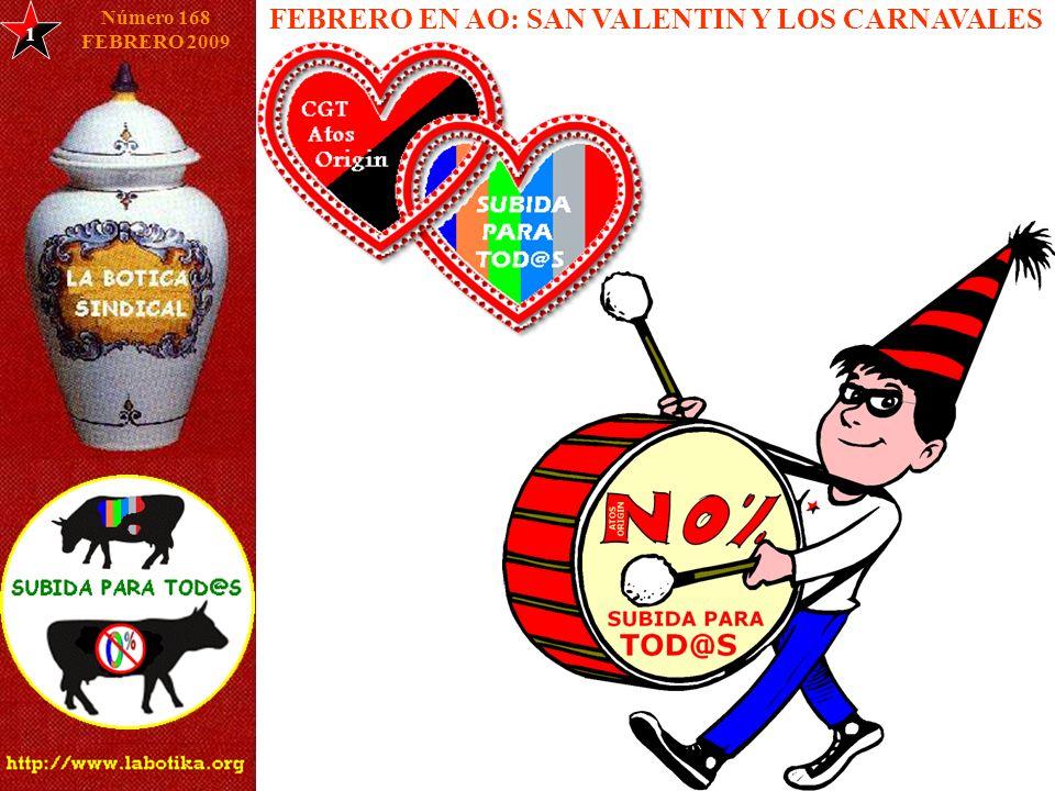 FEBRERO EN AO: SAN VALENTIN Y LOS CARNAVALES 1 Número 168 FEBRERO 2009