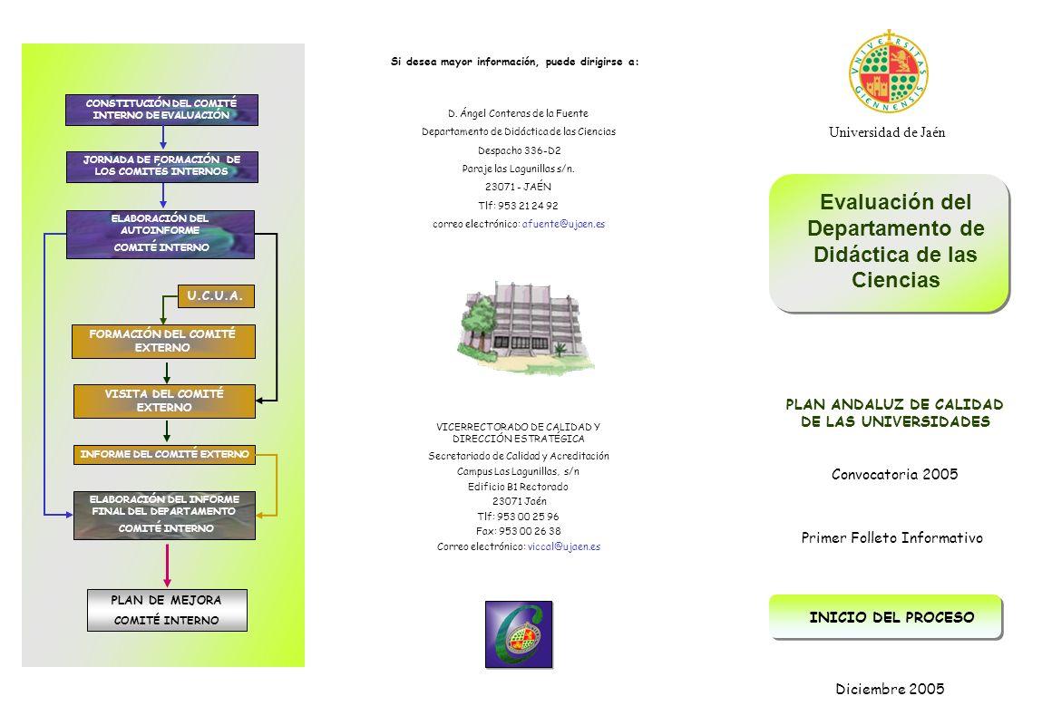 D. Ángel Conteras de la Fuente Departamento de Didáctica de las Ciencias Despacho 336-D2 Paraje las Lagunillas s/n. 23071 - JAÉN Tlf: 953 21 24 92 cor
