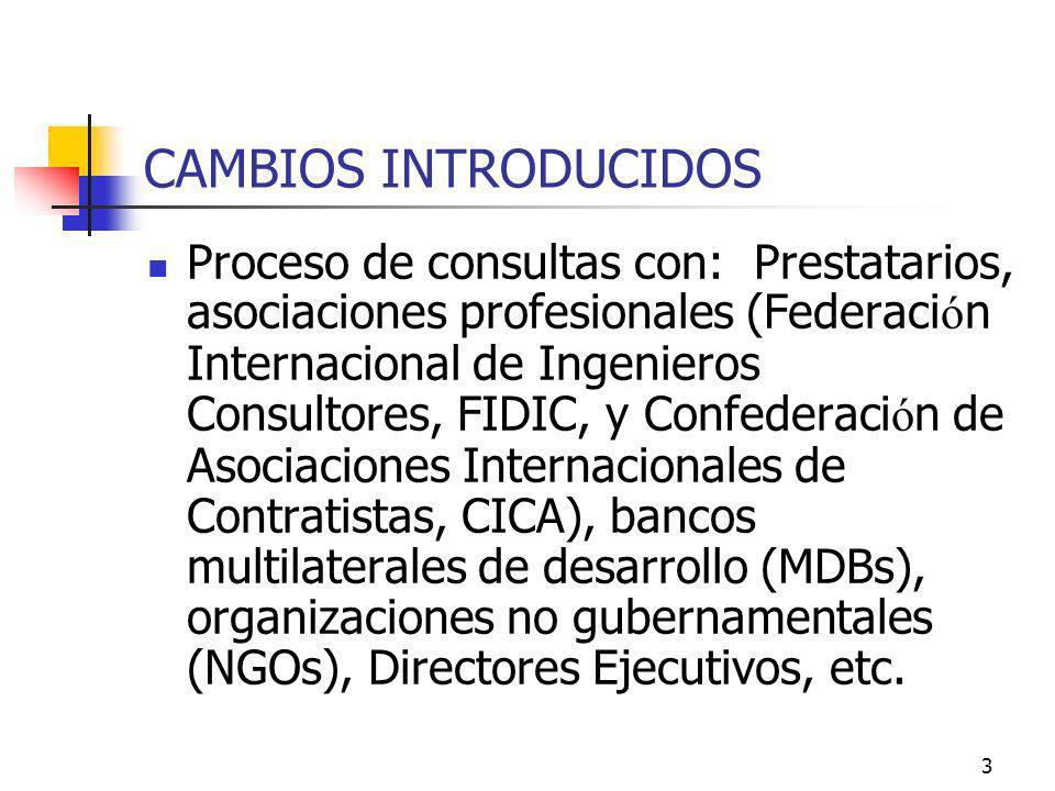 4 CAMBIOS INTRODUCIDOS Los objetivos de los cambios son: 1.
