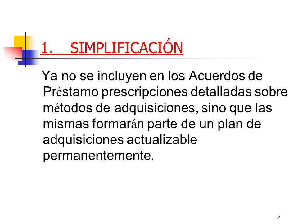 48 4.CAMBIOS EN LOS MÉTODOS Concesiones / BOT El ú nico m é todo aceptable es ahora LPI (se elimina LIL).