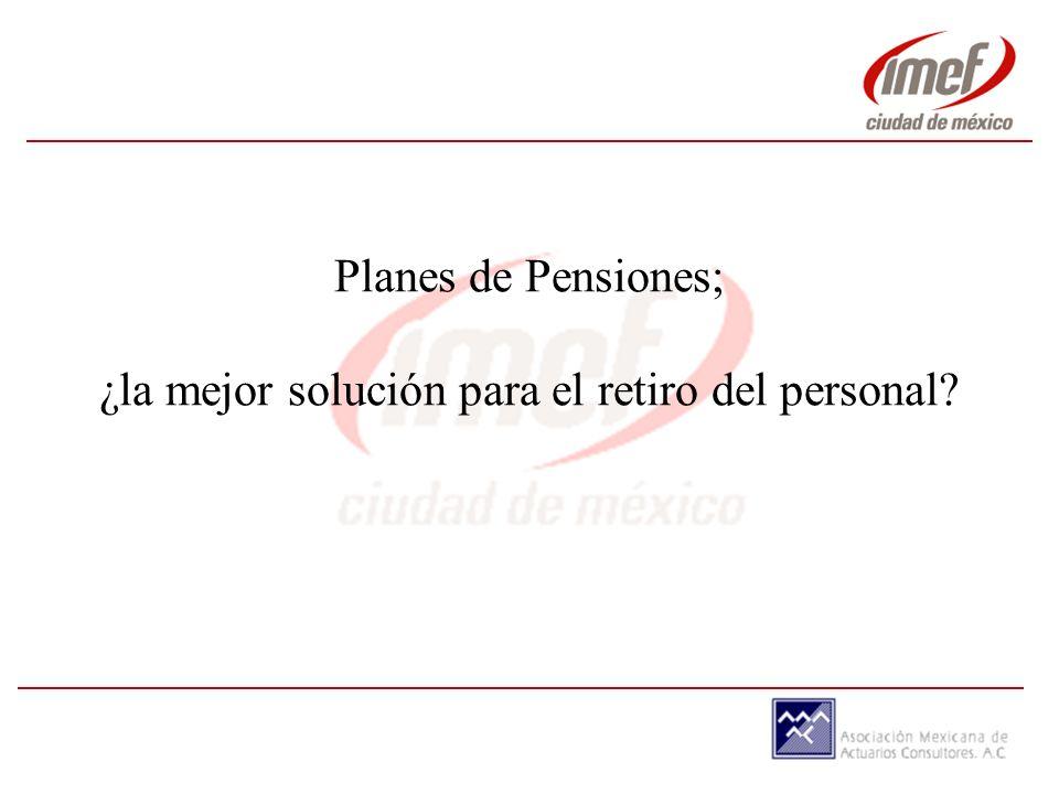 Planes de Pensiones; ¿la mejor solución para el retiro del personal?