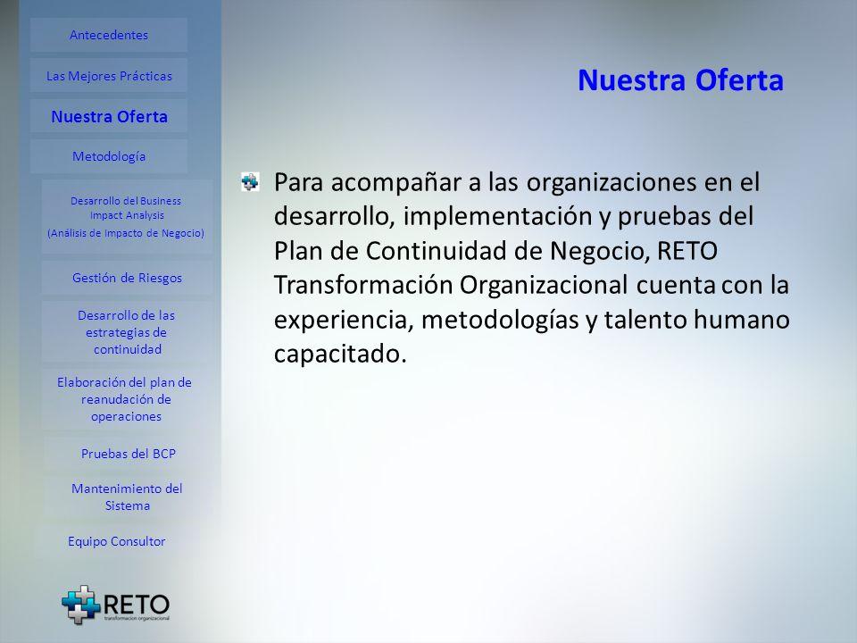 Metodología El proceso que aplicamos cubre todas las etapas necesarias para obtener el BCP.