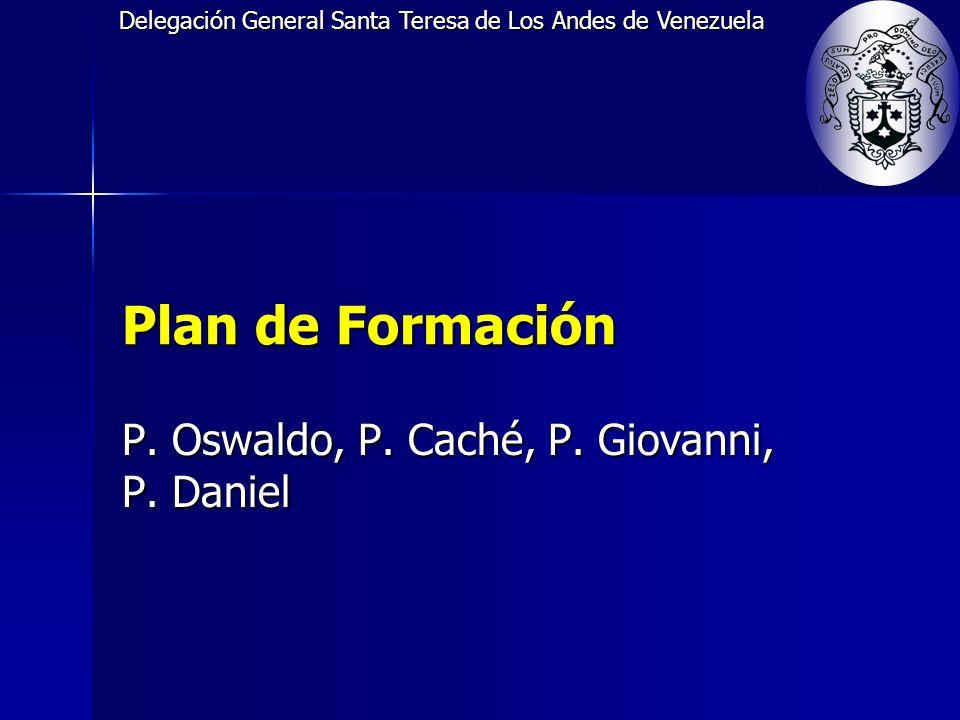 Delegación General Santa Teresa de Los Andes de Venezuela Plan de Formación P.