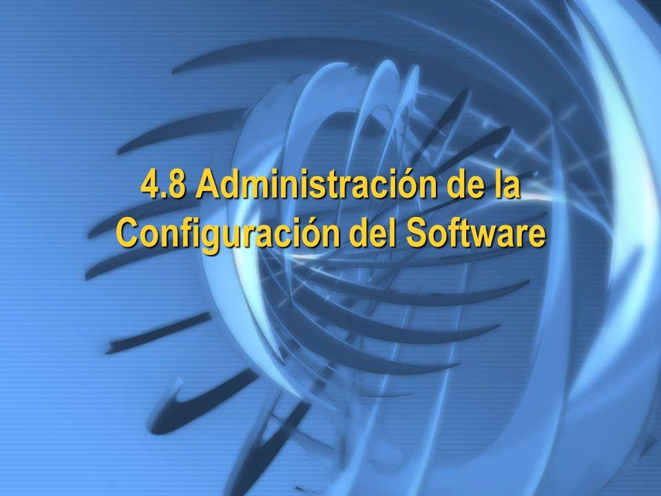 4.8 Administración de la Configuración del Software