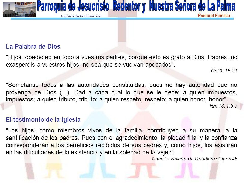 Diócesis de Asidonia-Jerez Pastoral Familiar La Palabra de Dios