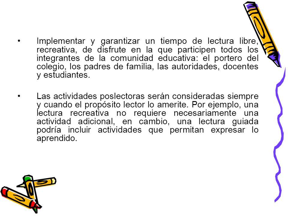 El Plan Lector se construye a partir de las experiencias de cada Institución Educativa (hora de lectura, proyectos de innovación).