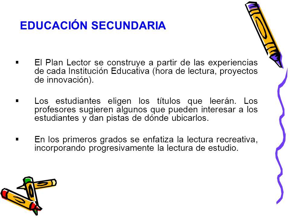 El Plan Lector se construye a partir de las experiencias de cada Institución Educativa (hora de lectura, proyectos de innovación). Los estudiantes eli