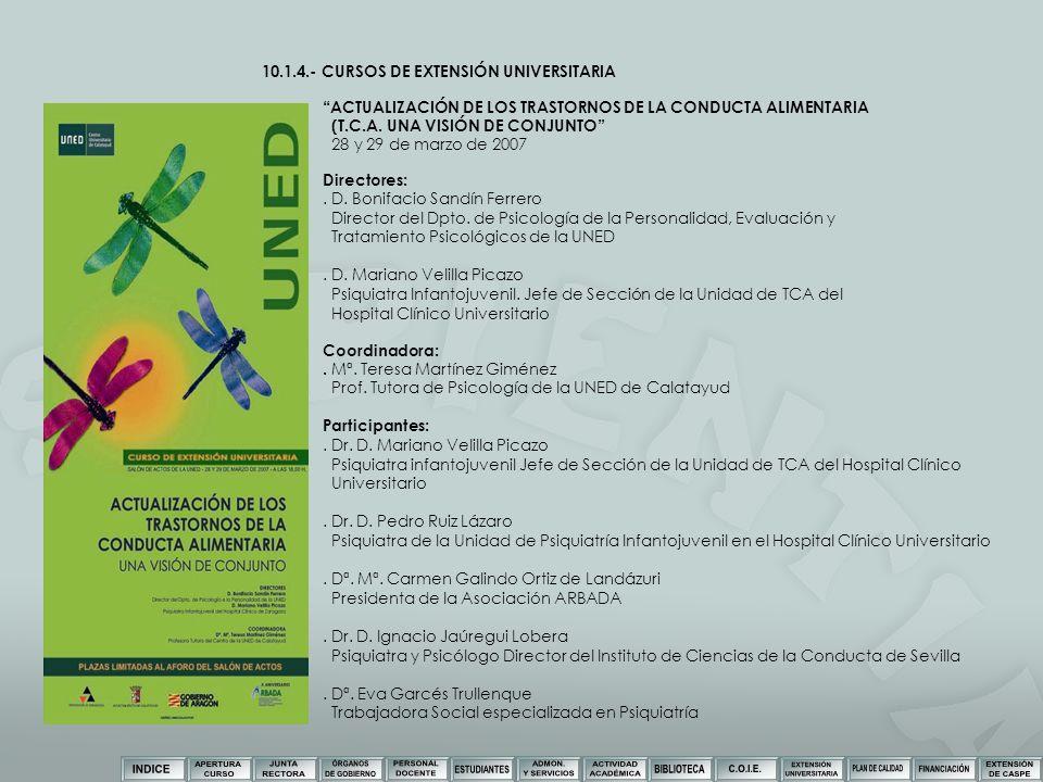 10.1.4.- CURSOS DE EXTENSIÓN UNIVERSITARIA ACTUALIZACIÓN DE LOS TRASTORNOS DE LA CONDUCTA ALIMENTARIA (T.C.A. UNA VISIÓN DE CONJUNTO 28 y 29 de marzo