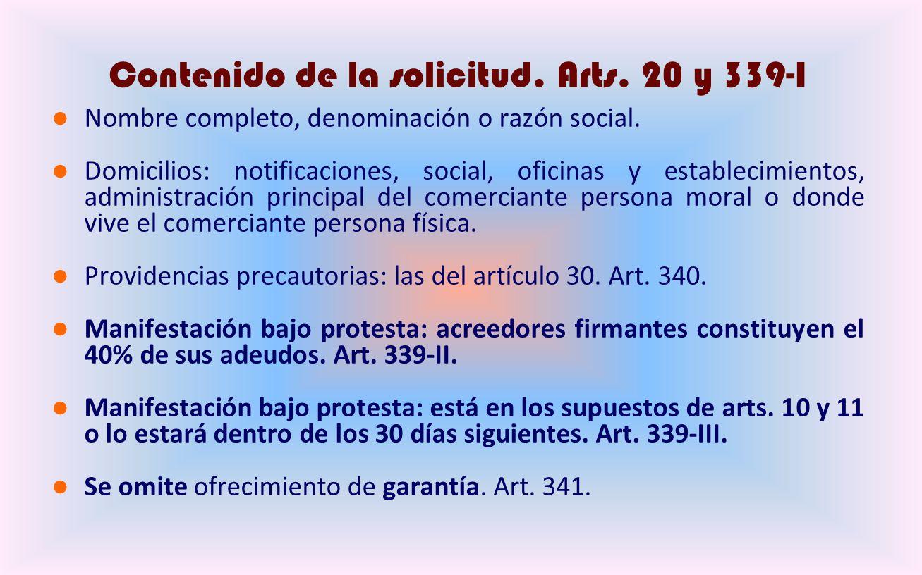 Contenido de la solicitud.Arts. 20 y 339-I Nombre completo, denominación o razón social.
