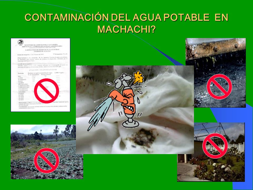 9 CONTAMINACIÓN DEL AGUA POTABLE EN MACHACHI?