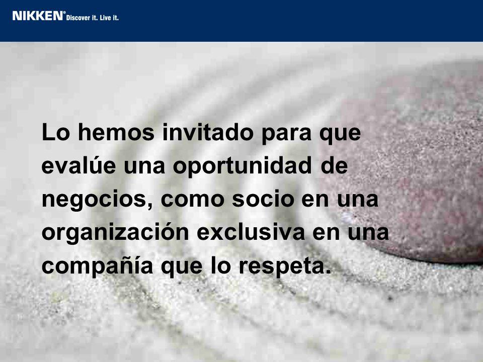 Lo hemos invitado para que evalúe una oportunidad de negocios, como socio en una organización exclusiva en una compañía que lo respeta.