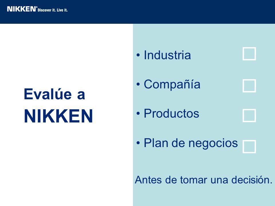 Evalúe a NIKKEN Industria Compañía Productos Plan de negocios Antes de tomar una decisión.