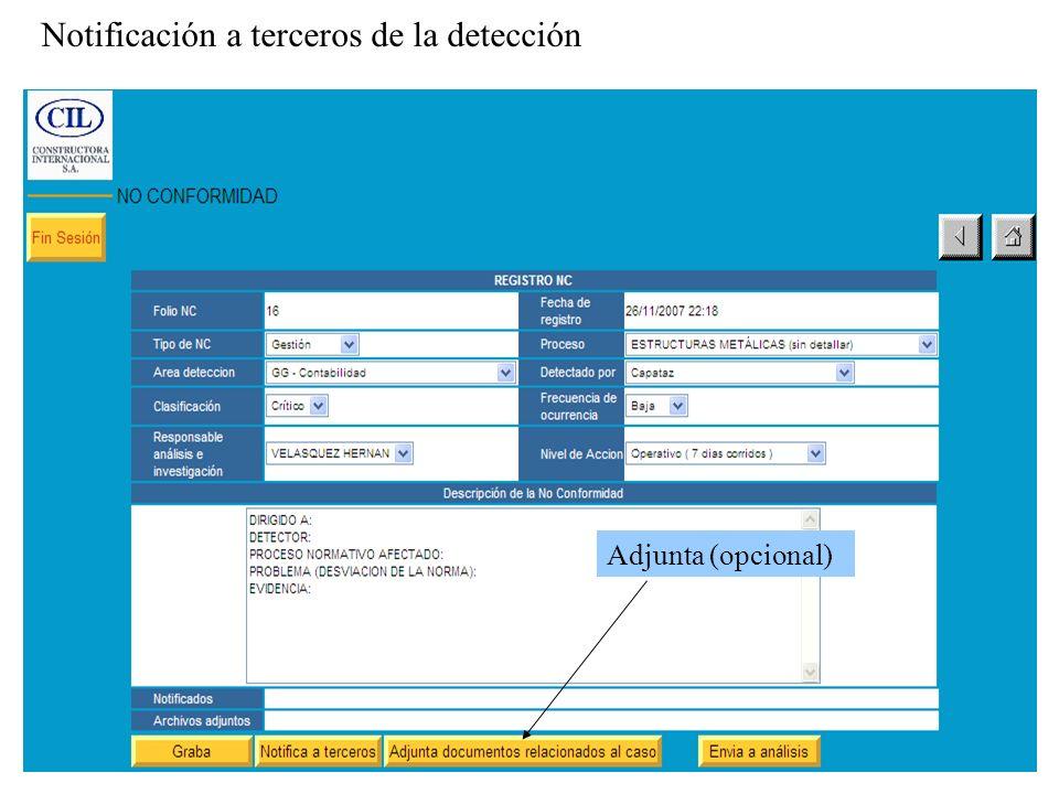 Adjunta (opcional) Notificación a terceros de la detección
