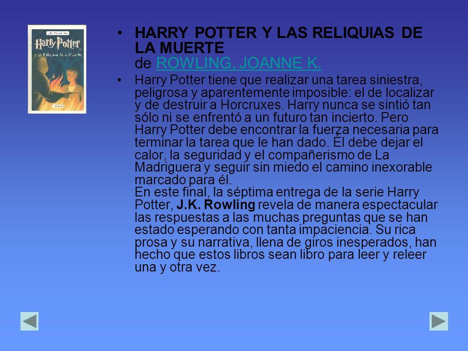 HARRY POTTER Y LAS RELIQUIAS DE LA MUERTE de ROWLING, JOANNE K.ROWLING, JOANNE K.