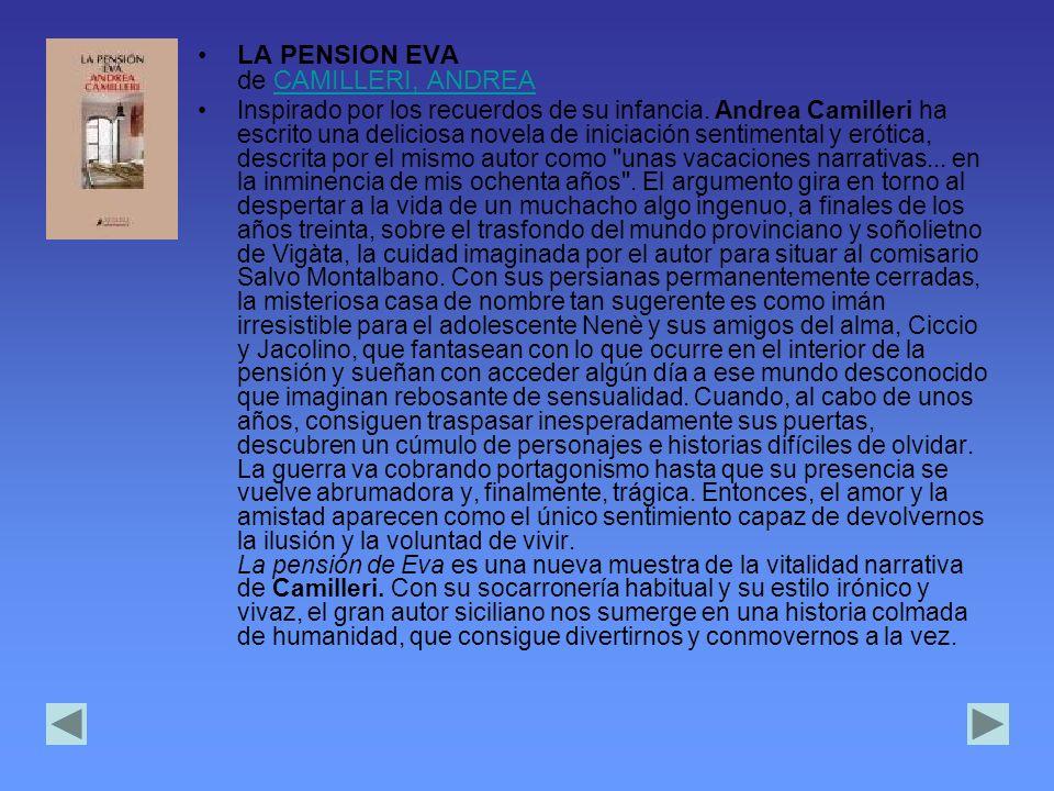 LA PENSION EVA de CAMILLERI, ANDREACAMILLERI, ANDREA Inspirado por los recuerdos de su infancia.
