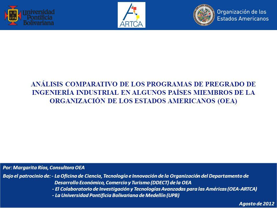 ANÁLISIS COMPARATIVO DE LOS PROGRAMAS DE PREGRADO DE INGENIERÍA INDUSTRIAL EN ALGUNOS PAÍSES MIEMBROS DE LA ORGANIZACIÓN DE LOS ESTADOS AMERICANOS (OE