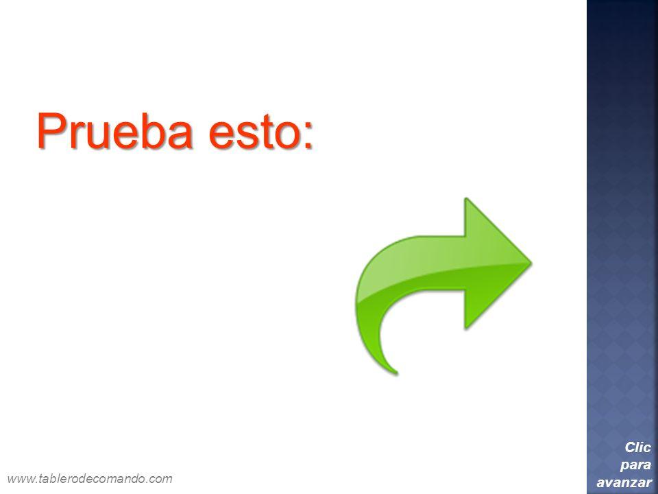 Prueba esto: Clic para avanzar www.tablerodecomando.com