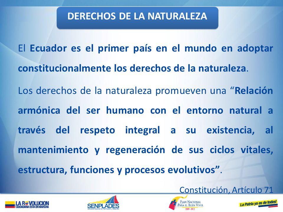 El Ecuador es el primer país en el mundo en adoptar constitucionalmente los derechos de la naturaleza. Los derechos de la naturaleza promueven una Rel
