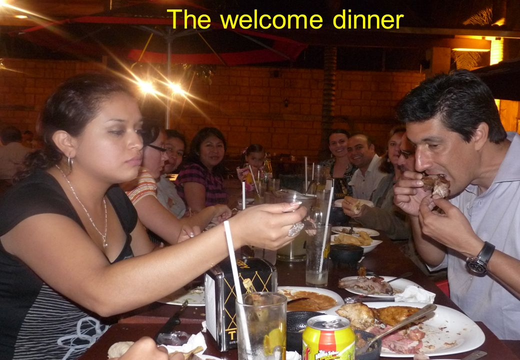 The welcome dinner