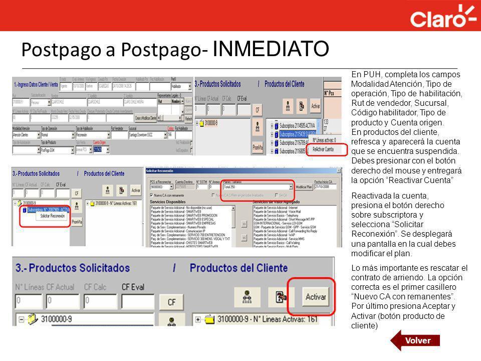 Postpago a Postpago- INMEDIATO En PUH, completa los campos Modalidad Atención, Tipo de operación, Tipo de habilitación, Rut de vendedor, Sucursal, Cód