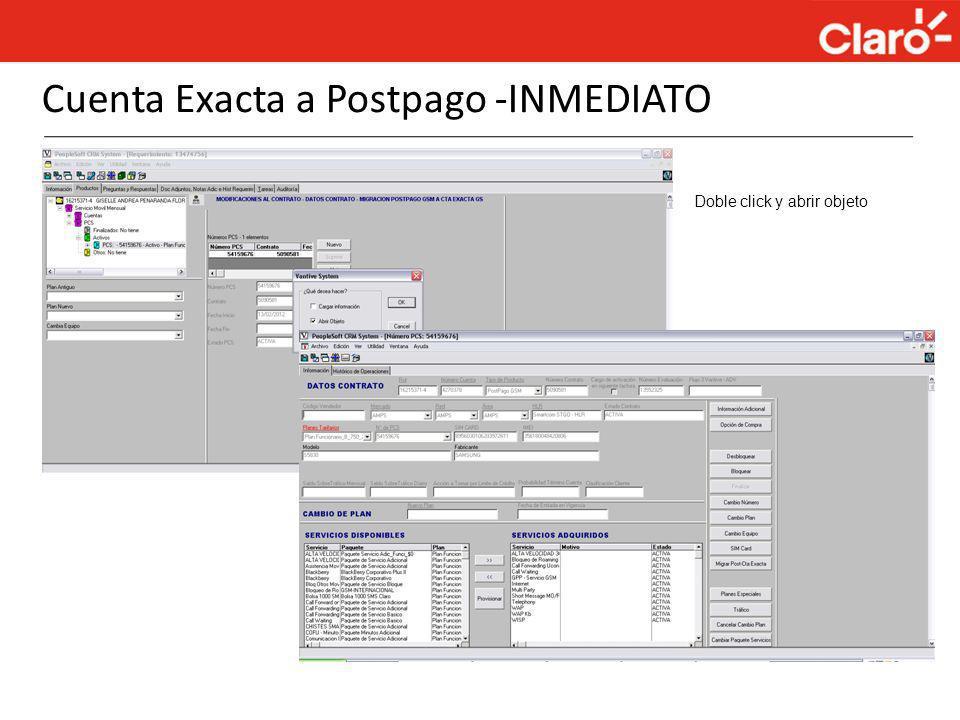 Cuenta Exacta a Postpago -INMEDIATO Doble click y abrir objeto