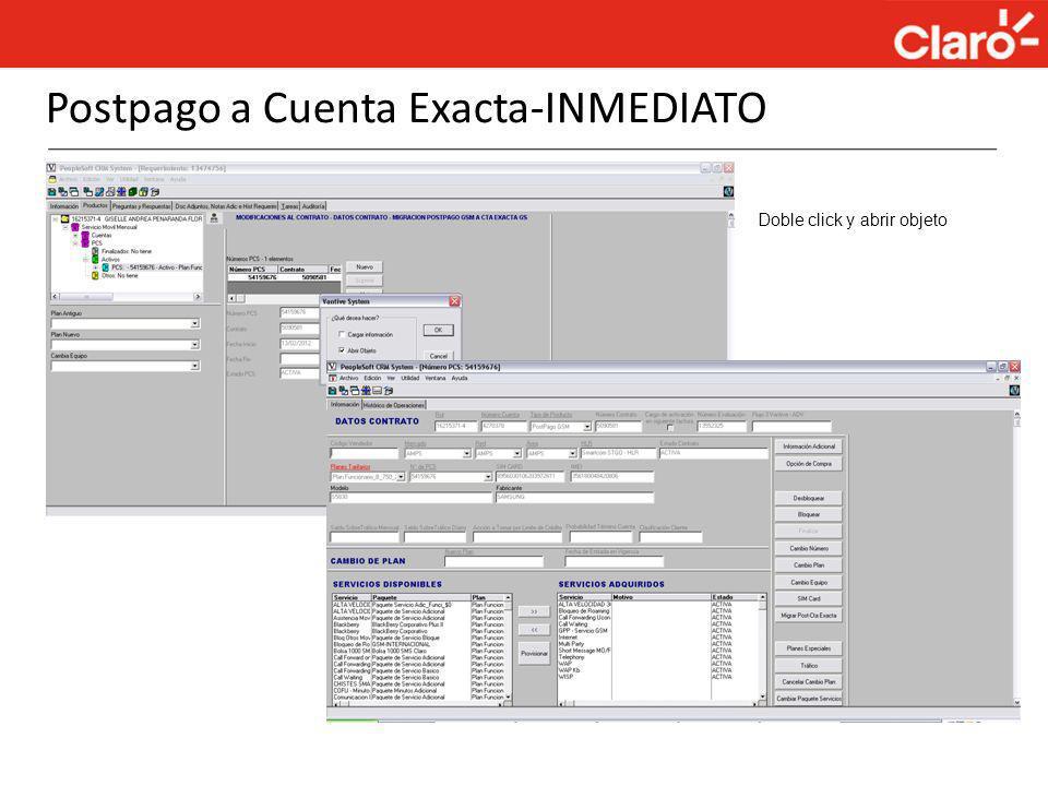 Postpago a Cuenta Exacta-INMEDIATO Doble click y abrir objeto