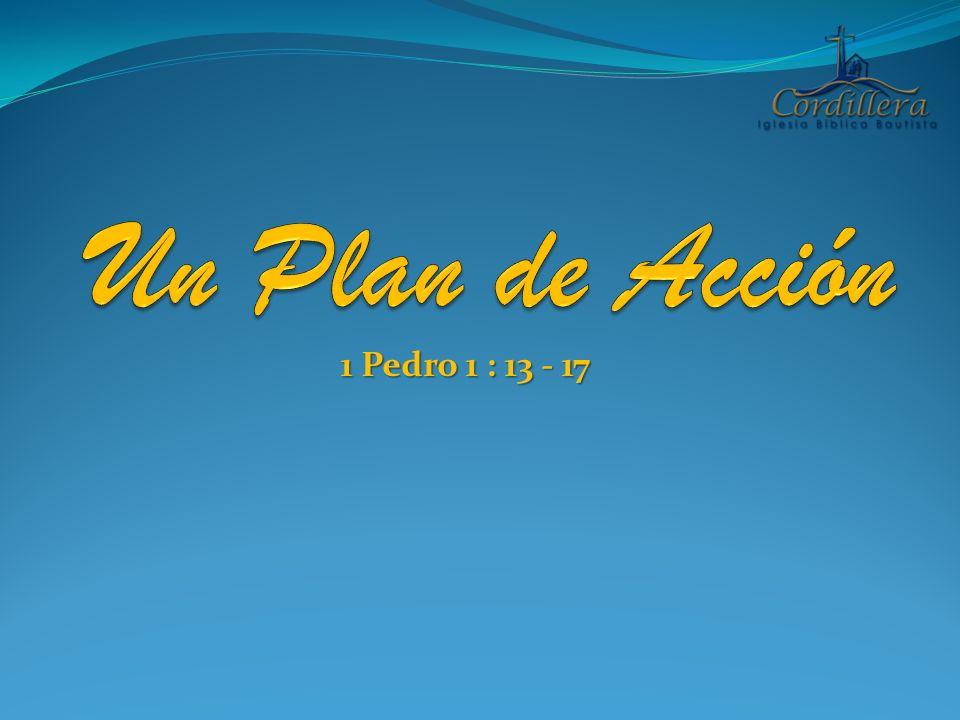 1 Pedro 1 : 13 - 17