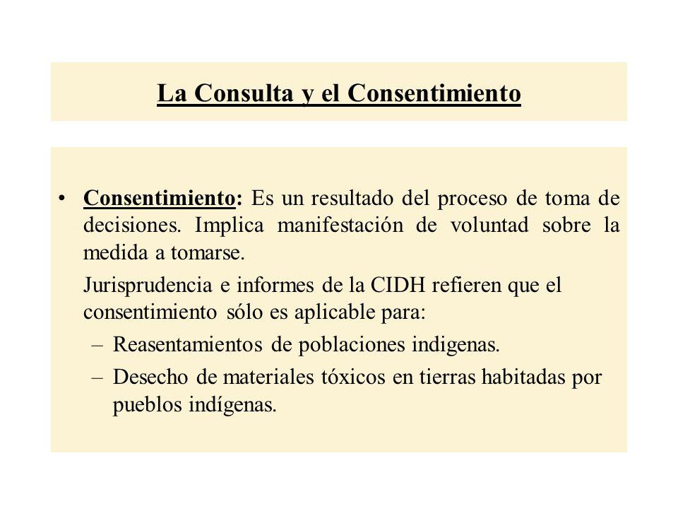 La Consulta y el Consentimiento Consentimiento: Es un resultado del proceso de toma de decisiones.