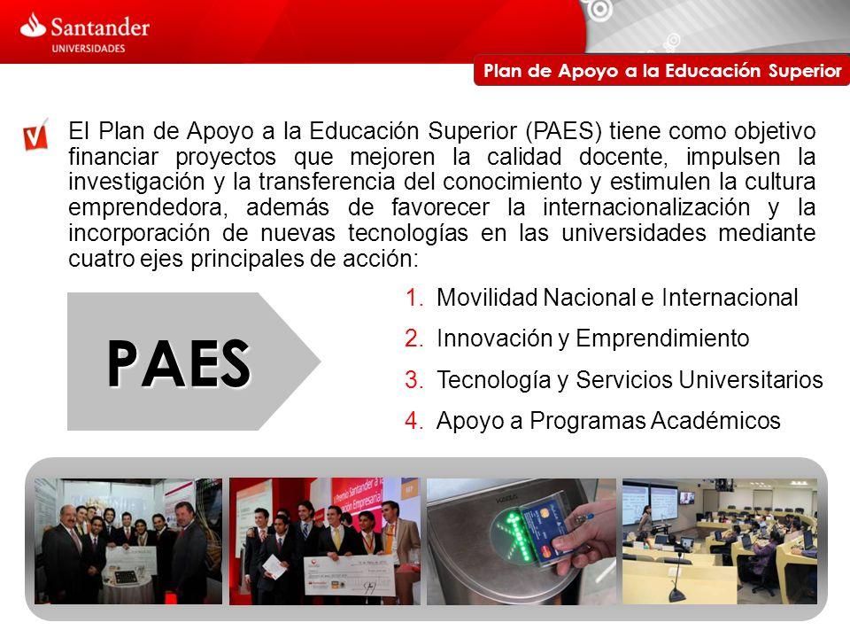 PAES - Movilidad Anualmente Santander Universidades en México otorga cerca de 63,000 becas.