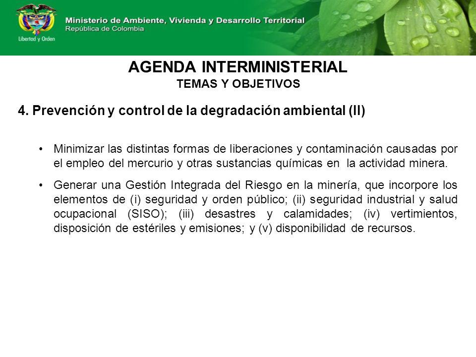 4. Prevención y control de la degradación ambiental (II) Minimizar las distintas formas de liberaciones y contaminación causadas por el empleo del mer