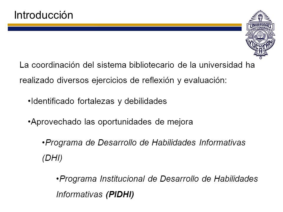 Objetivo Exponer los resultados de la evaluación de los cursos de DHI ofrecidos por la coordinación del sistema bibliotecario (Evaluación interna).