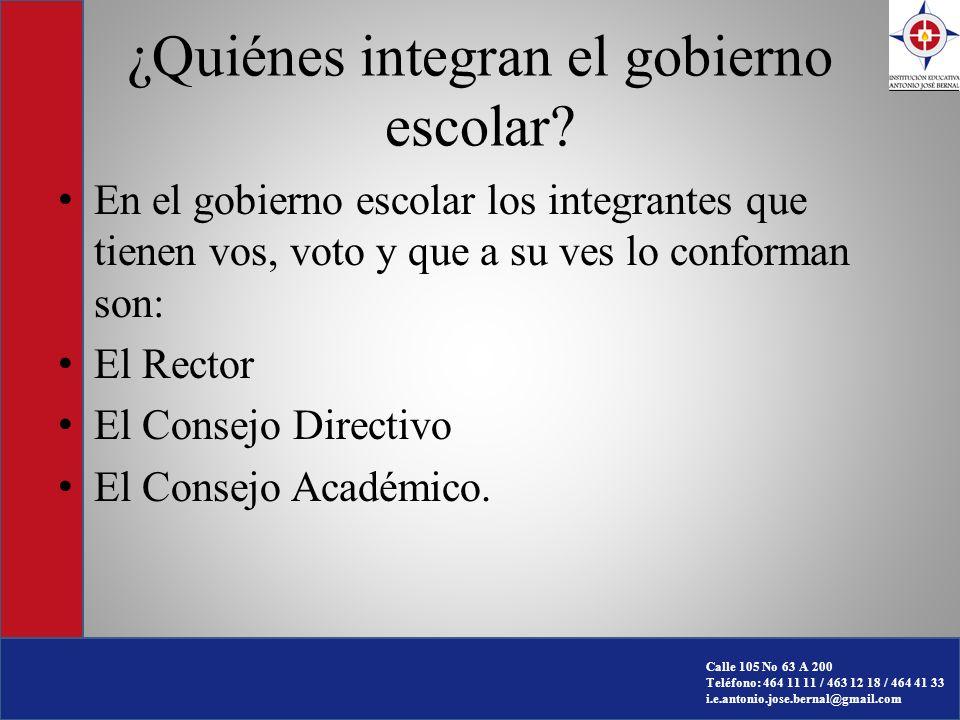 Calle 105 No 63 A 200 Teléfono: 464 11 11 / 463 12 18 / 464 41 33 i.e.antonio.jose.bernal@gmail.com ¿Quiénes aportan en la Democracia Escolar.