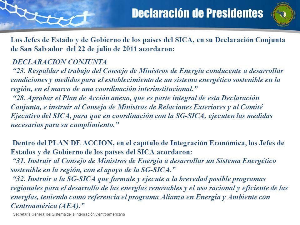 Secretaría General del Sistema de la Integración Centroamericana Declaración de Presidentes Los Jefes de Estado y de Gobierno de los países del SICA,