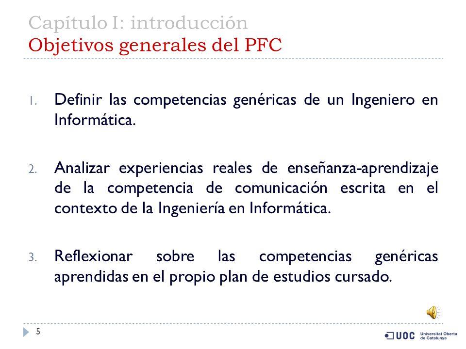 Capítulo I: introducción Objetivos generales del PFC 5 1.