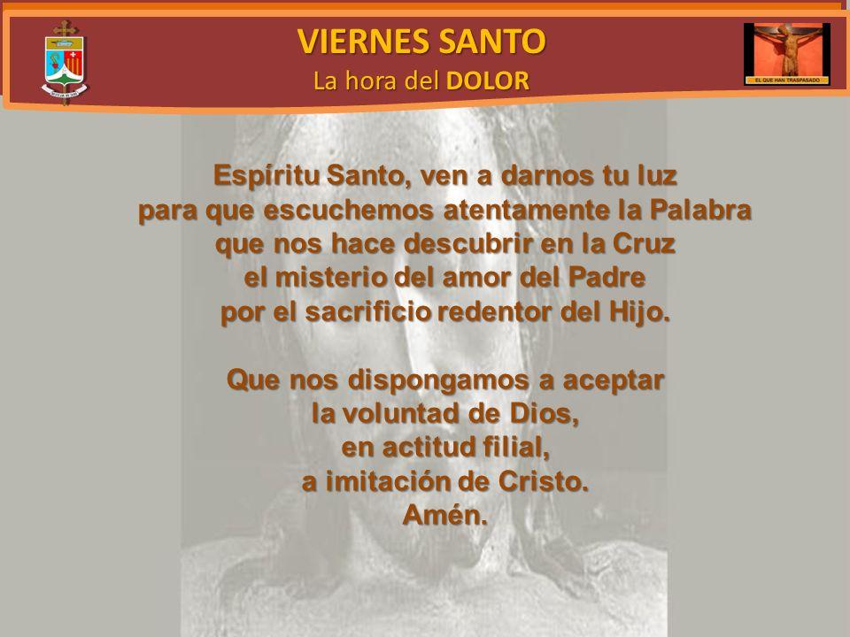 VIERNES SANTO La hora del DOLOR 22 Apenas Jesús dijo aquello, uno de los guardias presentes le dio una bofetada y le dijo: –¿Así respondes al sumo sacerdote.