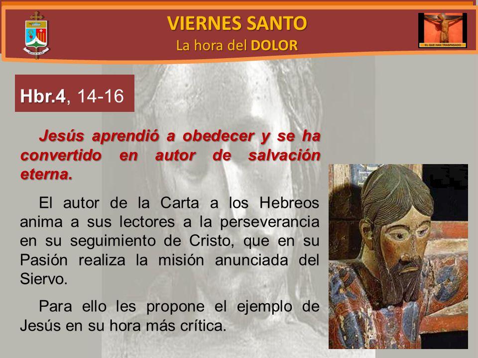 VIERNES SANTO La hora del DOLOR Sepultura de Jesús (cfr.