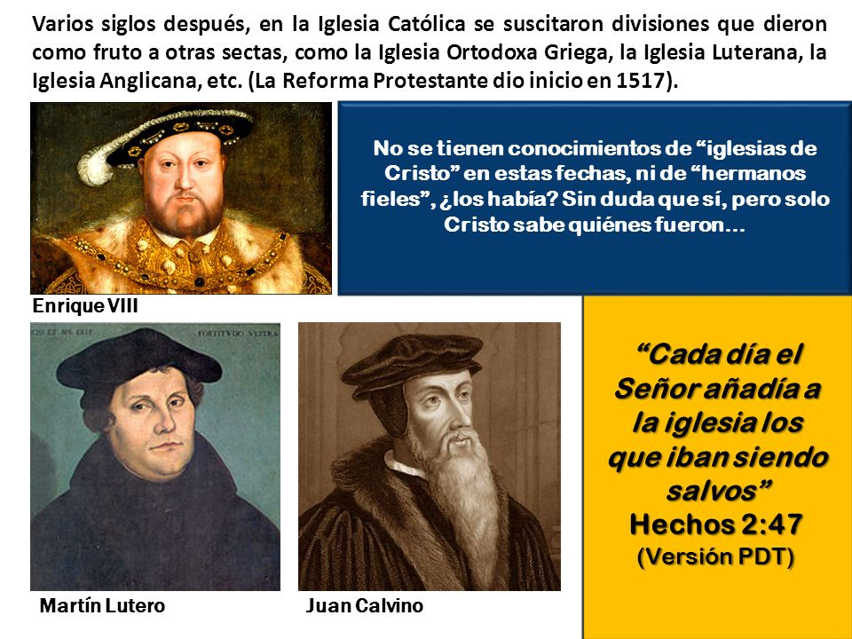 Varios siglos después, en la Iglesia Católica se suscitaron divisiones que dieron como fruto a otras sectas, como la Iglesia Ortodoxa Griega, la Igles