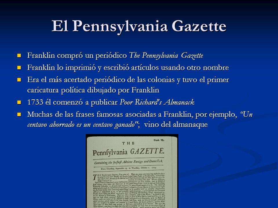 Franklin el Politico La política se convirtió en más de un interés activo para Franklin en los años 1750.