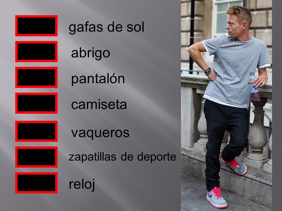 gafas de sol abrigo pantalón vaqueros zapatillas de deporte camiseta reloj