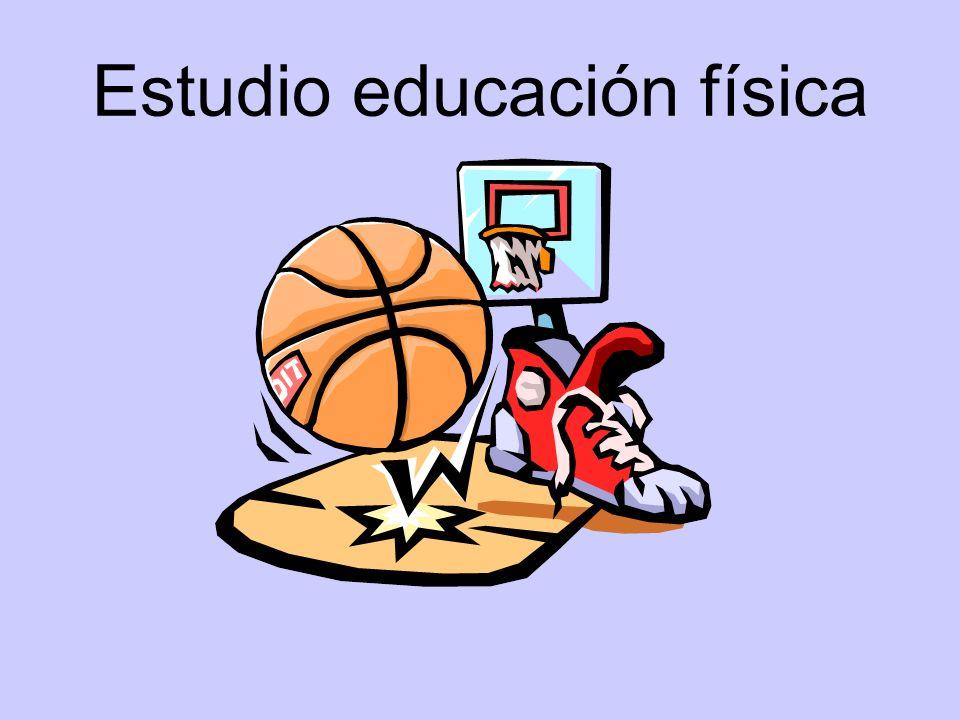 Estudio educación física