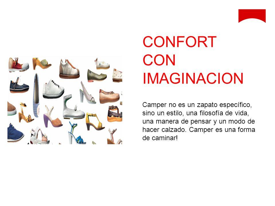 Camper no es un zapato específico, sino un estilo, una filosofía de vida, una manera de pensar y un modo de hacer calzado. Camper es una forma de cami