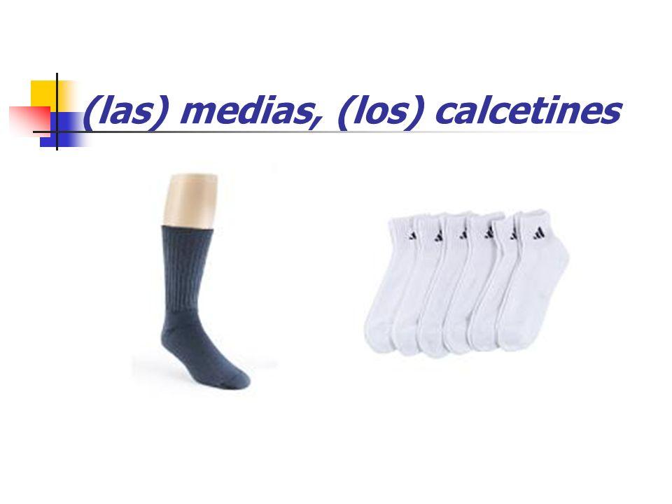 (las) medias, (los) calcetines