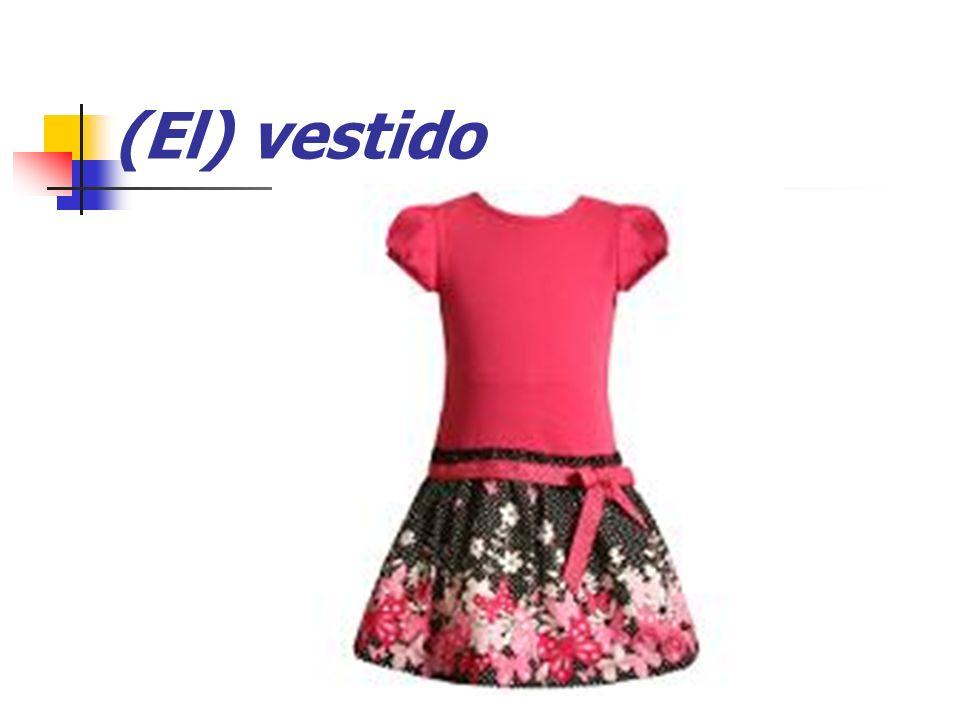 (El) vestido