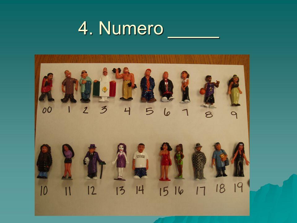 4. Numero _____