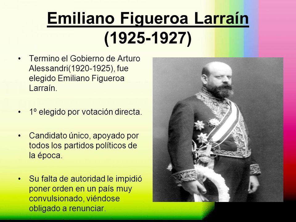 Carlos Ibáñez Del Campo (1927-1931) Era un Ministro de Interior, lo cual al renunciar Figueroa, asumió la Vicepresidencia Fue elegido presidente por la gente: - Imagen seria.