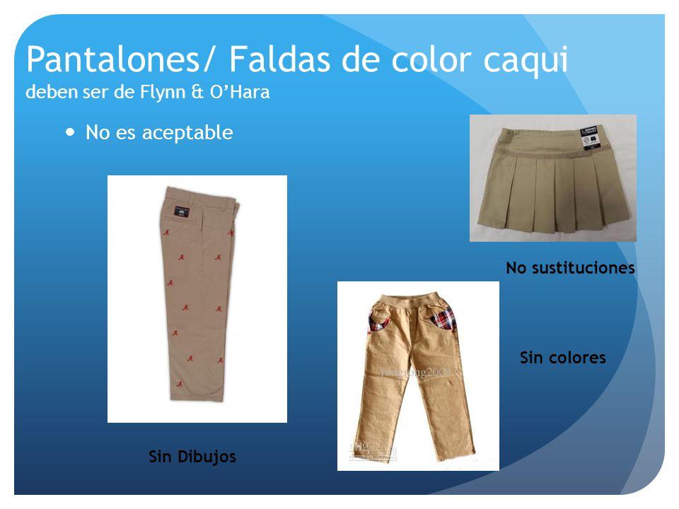 Pantalones/ Faldas de color caqui deben ser de Flynn & OHara No es aceptable Sin Dibujos Sin colores No sustituciones