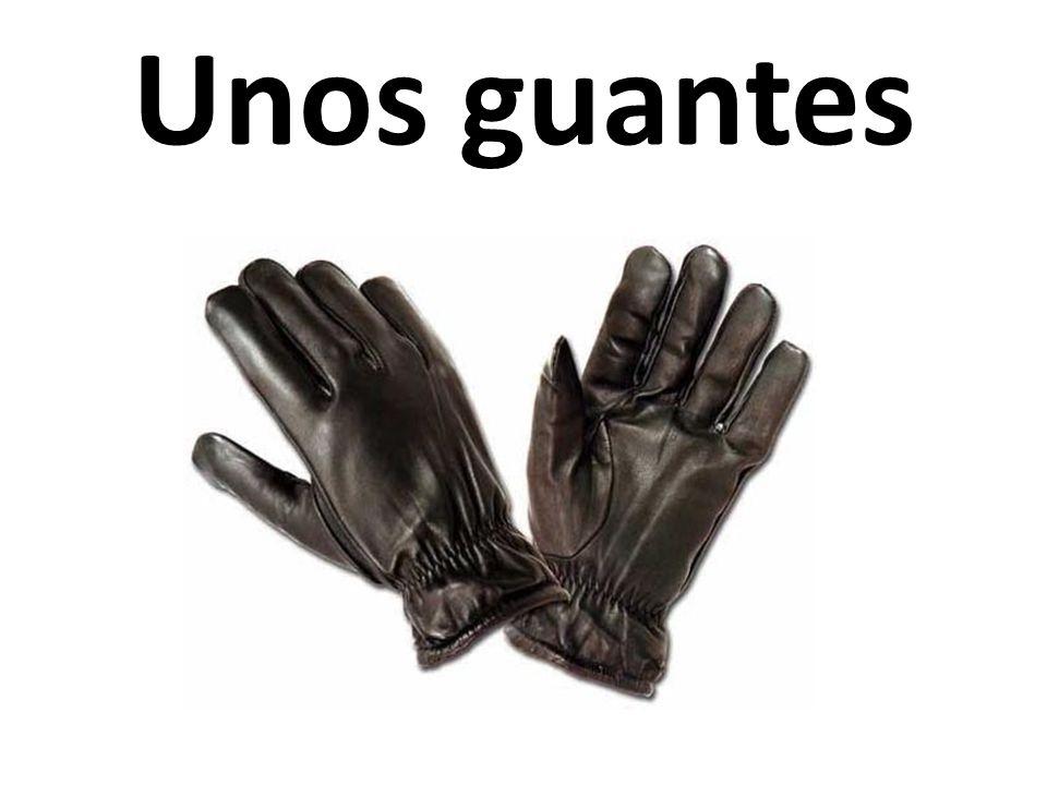 Unos guantes