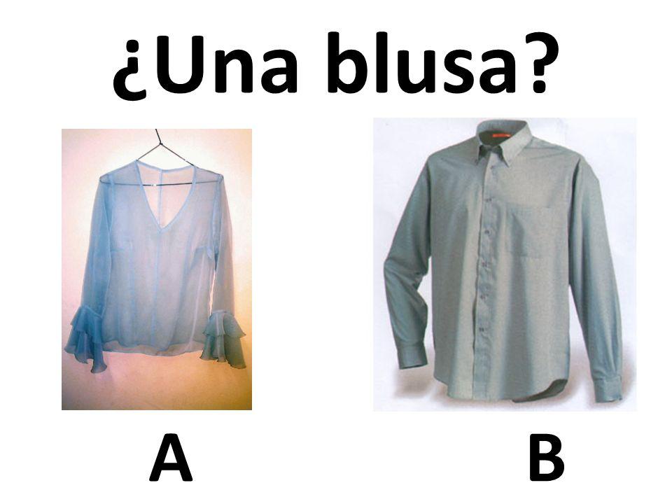 AB ¿Una blusa?